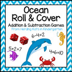 Ocean Fish Roll & Cover Addition & Subtraction Games!