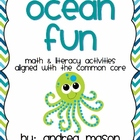 Ocean Fun!  Math & Literacy Activities aligned with the Co