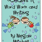Oceans of Word Work and Writing with the Common Core Standards