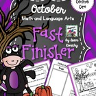 October Fast Finisher - Math and Language Arts