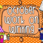 October Work On Writing Packet