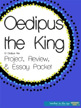 Oedipus Rex Project, Review, and Essay Ideas Pack! {CCSS-Aligned}