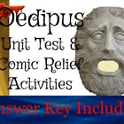 Oedipus Rex Unit Test, Answer Sheet, & Comic Relief Activities