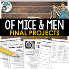 &quot;Of Mice and Men&quot; Final Project - 4 ideas!