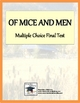 Of Mice and Men Multiple Choice Final Test