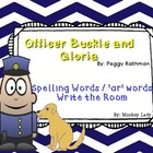 Officer Buckle and Gloria 'ar' words Write the Room