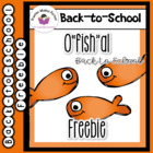 "O""fish""al Back-to-School Freebie"