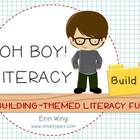 Oh Boy Literacy: Building Themed