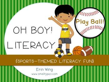 Oh Boy Literacy: Sports Themed