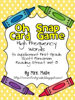 Oh Snap - High Frequency Word Game for Reading Street Unit 3