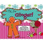 Oh, So Ginger: A Sweet Little Gingerbread Man Literacy Unit