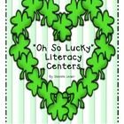 &quot;Oh So Lucky&quot; Literacy Centers