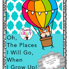 Oh The Places I Will Go When I Grow Up Craftivity and Writing