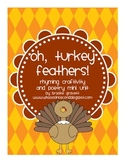 Oh, Turkey Feathers - a Thanksgiving poetry mini-unit & cr