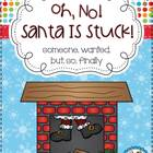 Oh,No!  Santa Is Stuck! {Writing Freebie}