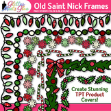 Old Saint Nick's Christmas Holiday Frames Clipart - Decemb