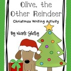 Olive, the Other Reindeer Persuasive Writing Project