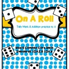 """""""On A Roll"""" Common Core Math: Addition & Tally Marks {Freebie}"""