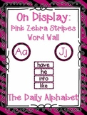 On Display ~ Pink & Black Zebra Word Wall