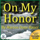 On My Honor Novel Unit CD ~ Common Core Aligned!
