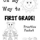 On My Way to 1st Grade! {Kindergarten Review Practice Packet}