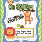 On Safari: An Animal Science Unit