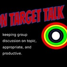 On Target Talk:Communication in a Cooperative Learning Group