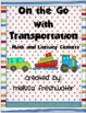 On The Go With Transportation Math &amp; Literacy Centers
