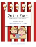 On the Farm ELA and the Common Core