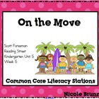On the Move Reading Street Unit 5 Week 5 Common Core Liter