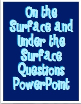 On the Surface and Under the Surface Questions PowerPoint