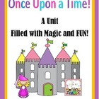 Once Upon a Time...A Fairy Tale Unit