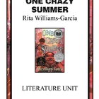 One Crazy Summer by Rita Williams-Garcia Literature Unit