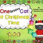 One Groovy Cat At Christmas Time  {10 Literacy Centers}
