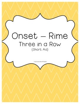 Onset - Rime - Three in a Row - Short Aa