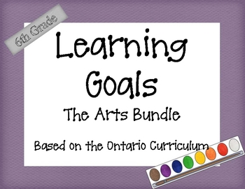 Ontario Curriculum Learning Goals Grade 6 The Arts