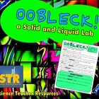 Oobleck! (Solid and Liquid) Lab