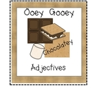 Ooey Gooey Chocolatey Adjectives Activity
