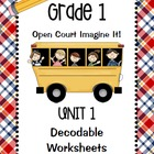 Open Court Imagine It: Unit 1 Decodable Worksheets for Grade 1