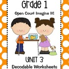 Open Court Imagine It: Unit 3 Decodable Worksheets for Grade 1