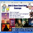 Open Court SMARTBoard Brave as a Mtn Lion with SS Heroes U
