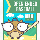 Open Ended Baseball