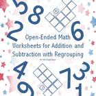 Open-Ended Math Worksheets for Addition and Subtraction wi