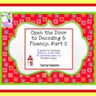 Open the Door to Decoding &amp; Fluency (Part 2): Teaching Syl