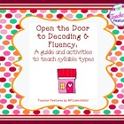 Open the Door to Decoding &amp; Fluency: Teaching Syllable Types