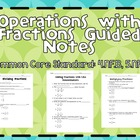 Operations with Fractions Guided Notes, CCS: 4.NF.B, 5.NF.B