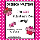 Opinion Writing - The Best Valentine's Day Class Party