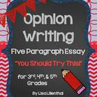 "Opinion Writing ""You Should Try This!"" Five Paragraph Essa"
