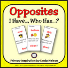 Opposites: I Have..., Who Has...? Game for Antonym Practice