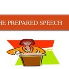 Oral Presentation:  The Prepared Speech